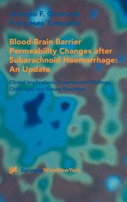 Blood-Brain Barrier Permeability Changes After Subarachnoid Haemorrhage