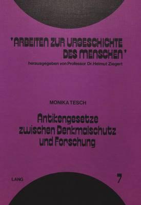 Antikengesetze zwischen Denkmalschutz und Forschung