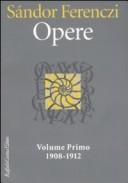 Opere, vol. 1: 1908-1912