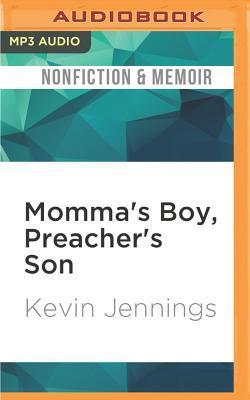 Momma's Boy, Preacher's Son