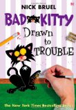 Bad Kitty Drawn to T...