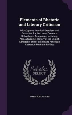 Elements of Rhetoric and Literary Criticism