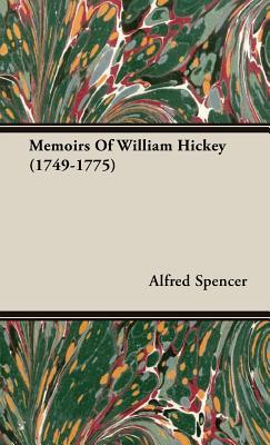 Memoirs of William Hickey 1749-1775