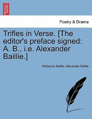 Trifles in Verse. [The editor's preface signed