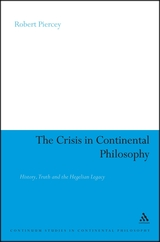The Crisis in Continental Philosophy