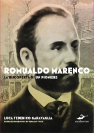Romualdo Marenco. La riscoperta di un pioniere