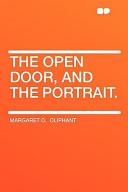 The Open Door, and the Portrait.