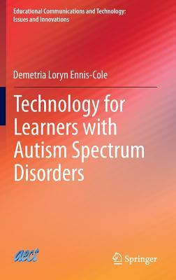 Technology for Learners With Autism Spectrum Disorders