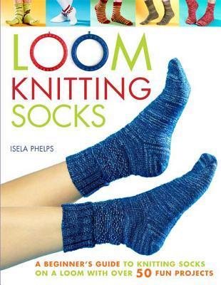 Loom Knitting Socks
