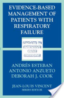 Evidence-Based Management of Patients with Respiratory Failure