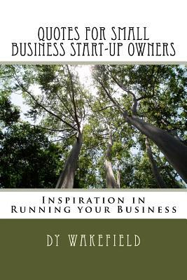 Quotes for Small Business Start-up Owners