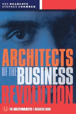 Architects of the Business Revolution