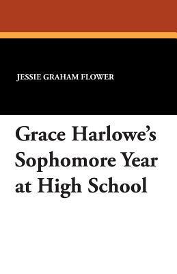 Grace Harlowe's Soph...