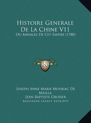 Histoire Generale de La Chine V11