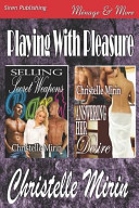 Playing with Pleasure [Selling Secret Weapons