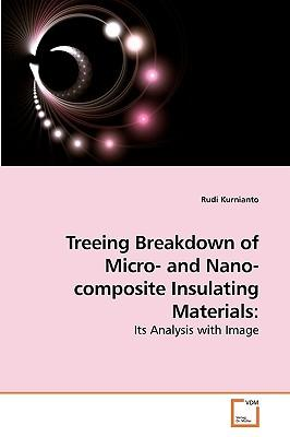 Treeing Breakdown of Micro- and Nano- composite Insulating Materials