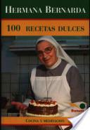 Hermana Bernarda 100 recetas dulces