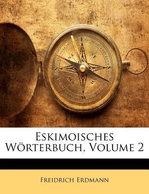 Eskimoisches Wrterbuch, Volume 2