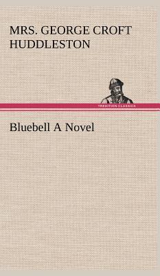 Bluebell A Novel
