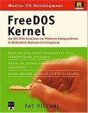 FreeDOS Kernel; An MS-DOS Emulator for Platform Independence and Embedded Systems Development