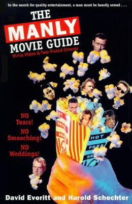 The Manly Movie Guide