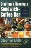 Starting and Running a Sandwich-Coffee Bar