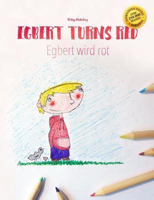 Egbert Turns Red / Egbert Wird Rot