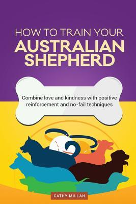 How to Train Your Australian Shepherd