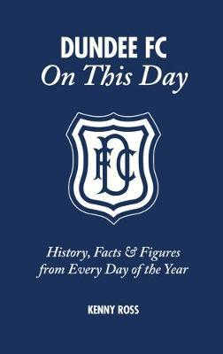 Dundee FC on This Day