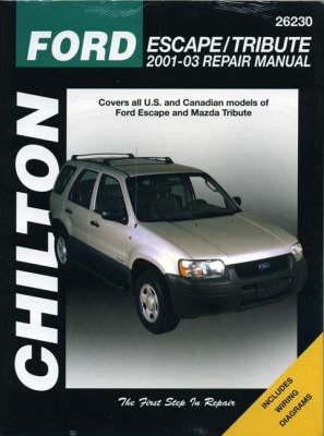 Chilton's Ford Escape & Mazda Tribute 2001-03 Repair Manual