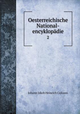Oesterreichische National-Encyklopadie 2