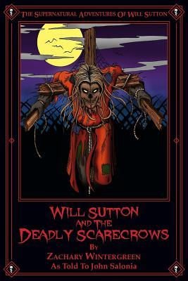 Will Sutton and the Deadly Scarecrows
