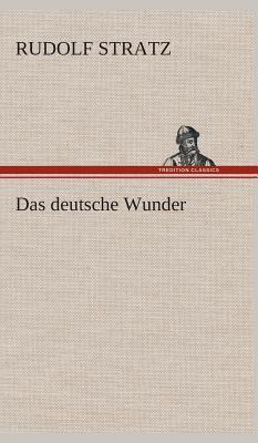 Das deutsche Wunder