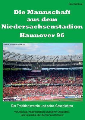 Die Mannschaft aus dem Niedersachsenstadion - Hannover 96
