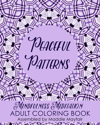 Peaceful Patterns Mi...