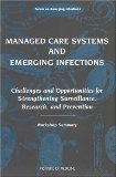 Managed Care Systems and Emerging Infections