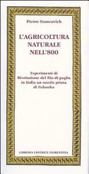 L'agricoltura naturale nell'800. Esperimenti di rivoluzione del filo di paglia in Italia un secolo prima di Fukuoka