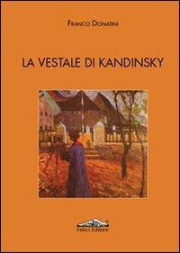 La vestale di Kandinsky