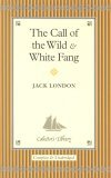 """The Call of the Wild"" and ""White Fang"""