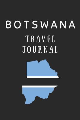 Botswana Travel Journal