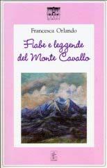 Fiabe e leggende del Monte Cavallo
