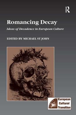 Romancing Decay