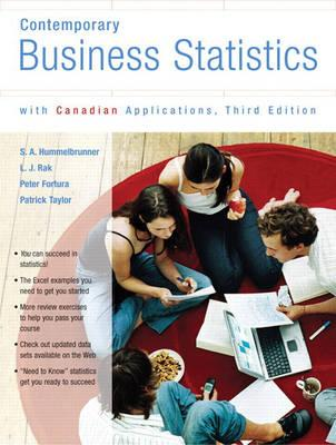 Contemporary Business Statistics with Canadian Applications, Third    Canadian Edition