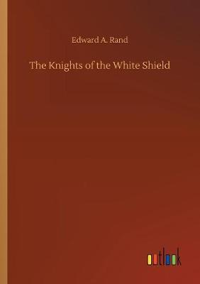 The Knights of the White Shield