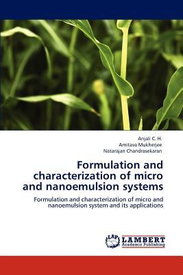 Formulation and characterization of micro and nanoemulsion systems