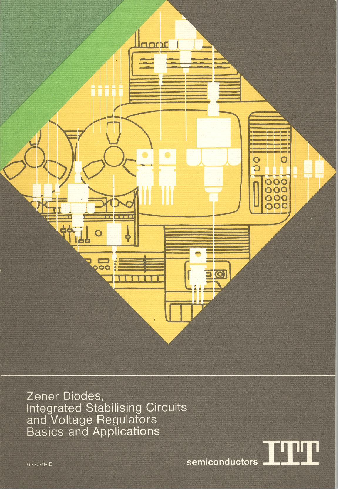 Zener Diodes, Integrated Stabilising Circuits and Voltage Regulators