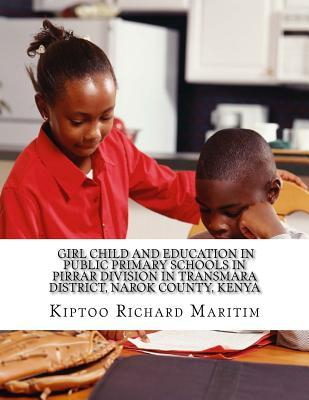 Girl Child and Education in Public Primary Schools in Pirrar Division