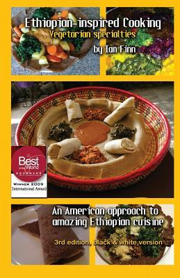 Ethiopian-inspired Cooking, Vegetarian Specialties