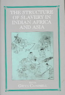 Special Issue The Structure of Slavery in Indian Ocean Africa and Asia