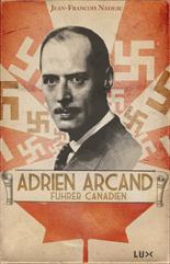 Adrien Arcand, führer canadien